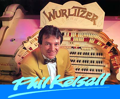 Phil Kelsall, Tower Wurlitzer